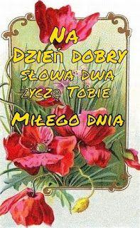 Dla każdego: DZIEŃ DOBRY Good Morning Meme, Picture Editor, Good Vibes, Good Day, Funny Quotes, Happy Birthday, Humor, Cards, Polish Sayings