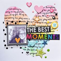 Bella Blvd Just Add color collection and Clear Cuts specialty paper. The Best Moments layout by creative team member Jenifer Chapin.