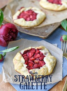 Rustic Strawberry Galette Recipe - with the perfect crust!