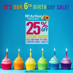 Save a massive 25% OFF the entire range of McArthur Skincare during our birthday week in our online store by using coupon code: SAVE25 at the final stage of the checkout.   This offer is not available in conjunction with any other offer. Sale offer expires Midnight (AWST) Monday 10th April, 2017.   Shop Now: http://mcarthurskincare.com/products/ Use Coupon Code: SAVE25