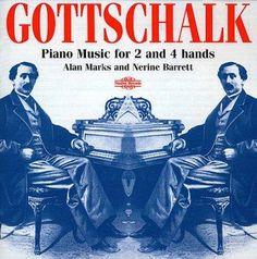 A Marks/N Barrett - Gottschalk: Piano Music for 2 & 4 Hands