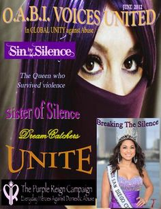 We thank you for joining us as we unveil our first online publication of O. VOICES UNITED In GLOBAL UNITY against Abuse. Take this journey with us as each month we publish the stories of Advocates, organizations, Authors, and survivors. Sisters Of Silence, We Are All One, Monthly Magazine, Online Publications, Reign, Unity, The Voice, Campaign, June