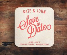 Letterpress Save the Date Coaster. Wonder how a person could diy with rubber stamps. Clever idea.