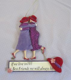 """Red Hat Society Wall Plaque """"If we live to 103 Best Friends we will always be"""" #RedHatSociety #Contemporary"""