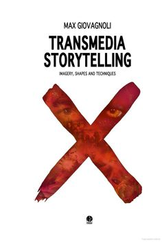 Transmedia Storytelling: Imagery Shapes And Techniques free ebook Free Ebooks, Books Online, Storytelling, My Books, Letters, Shapes, Entertaining, Reading, Authors