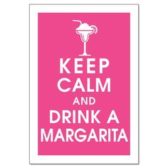 i knew this was totally normal :)  I <3 <3 <3 margaritas