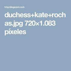 duchess+kate+rochas.jpg 720×1.083 píxeles