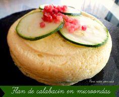 Flan de calabacín al microondas Flan, Little Bites, Cantaloupe, Watermelon, Gluten Free, Fruit, Cooking, Sweet, Desserts