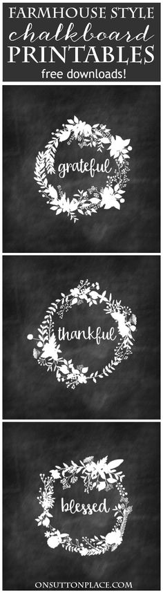 Free Farmhouse Style Chalkboard Printables | Grateful, Thankful, Blessed | Use for DIY Wall Art, banners, cards or crafts. Get instant access to these printables and much more. Sign up today!