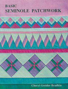 Basic Seminole Patchwork Print-on-Demand Edition