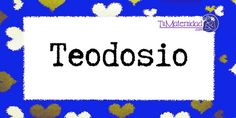 Conoce el significado del nombre Teodosio #NombresDeBebes #NombresParaBebes #nombresdebebe - http://www.tumaternidad.com/nombres-de-nino/teodosio/