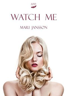 103 Seiten 2,99€ Watch me von Mari Jansson, http://www.amazon.de/dp/B00MH3113S/ref=cm_sw_r_pi_dp_T.RPub1B266H8