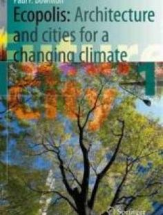 Ecopolis: Architecture and Cities for a Changing Climate - Free eBook Online