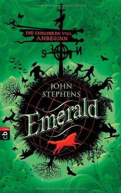 Emerald: Die Chroniken vom Anbeginn von John Stephens