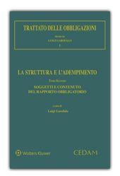 La struttura e l'adempimento. Tomo secondo, Soggetti e contenuto del rapporto obbligatorio / a cura di Luigi Garofalo. - 2014