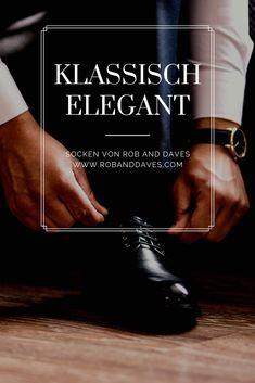 Mit Rob&Dave's Socken immer klassisch elegant unterwegs...  #amazinx #robanddaves Unisex, Elegant, Classic, Cotton, Classy, Chic