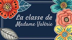 La classe de Madame Valérie Second Language, French Lessons, Teaching French, School Organization, Best Teacher, Guided Reading, Early French, Projects To Try, Seesaw