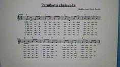 Perníková chaloupka Kids Songs, Sheet Music, Education, Children Songs, Songs For Children, Nursery Songs, Educational Illustrations, Learning, Onderwijs
