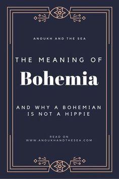 Bohemia, Gypsy, history, meaning of boho