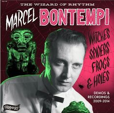 Marcel Bontempi - Witches Spiders Frogs & Holes - Demos & Recordings (Vinyl, LP, Album) at Discogs Marcel, Rockabilly Style, Music Games, Spider Frog, Psychobilly, Lp Vinyl, Album Covers, Cool Things To Buy, Spiders