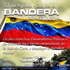 Hoy en Venezuela se celebra el Día de la Bandera - #Actualidad vía @victoria1039fm Este miércoles 3 de agosto se celebra el día de la llegada del general Francisco Miranda a La Vela de Coro, en el estado Falcón; motivo que institucionalizó lo que hoy conocemos como el Día de la Bandera. El 3 de agosto de 1806 Francisco de Miranda desembarcó en La Vela de Coro e izó por primera vez el pabellón nacional.