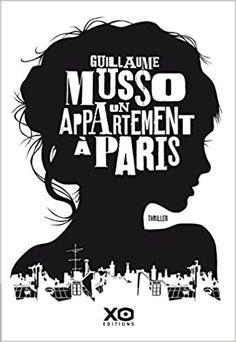 Amazon.fr - Un appartement à Paris - Guillaume Musso - Livres