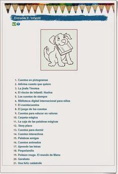 """Los """"Cuentos de Educación Infantil"""" del Colegio José Calderón de Málaga dan la oportunidad de acceder a cuentos, especialmente audiovisuales, y a sitios literarios que son útiles para particulares y para centros educativos. Esta recopilación supone una verdadera biblioteca digital para las edades de 3 a 5 años. Reading Stories, Conte, Professor, Spanish, Education, Digital, Words, Html, Children's Literature"""