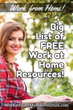 WorkatHomeMomRevolution.com Work from Home! Big List of FREE Work at Home Resources! #workathome #workfromhome #jobs #moms #workathomejobs #workfromhomejobs #remotework #homebasedjobs #homebusiness #homebusinessideas #momlife Make Real Money, Make Money From Home, Stay At Home Mom, Work From Home Moms, Money Tips, Money Saving Tips, Prep Book, Home Based Jobs, Career Training