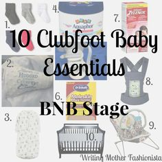 Clubfoot Baby Essentials BNB Stage via Writing Mother Fashionista