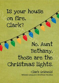 """Don't throw me down, Clark!"" Oh, my husband and I love to impersonate Aunt Bethany at Christmas!. Love her!"