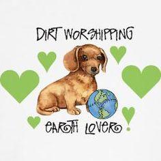 Weiner Dog EARTH DAY!