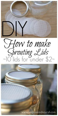 DIY - How to make Sprouting Lids at home for pennies on the dollar. It's an easy and frugal solution for all your soaking and sprouting needs.