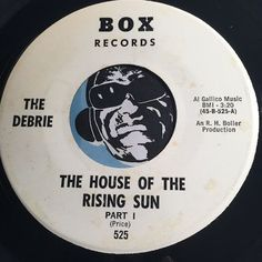 The Debrie - The House Of The Rising Sun pt.1 b/w pt.2 - Box #525 - Garage Rock
