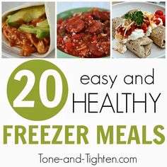 Tone Tighten: 20 Easy and Healthy Freezer Meals Chicken Freezer Meals, Make Ahead Freezer Meals, Freezer Cooking, Easy Meals, Healthy Crockpot Freezer Meals, Healthy Meals To Freeze, Freezable Meals, Slow Cooker Recipes, Crockpot Recipes