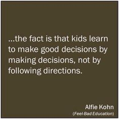 Alfie Kohn - parenting quote, how kids learn Gentle Parenting, Parenting Advice, Kids And Parenting, Bad Parenting Quotes, Parenting Humor, Bad Education, Kids Learning, Life Lessons, Encouragement