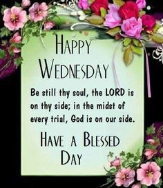 Happy Wednesday, Have A Blessed Day