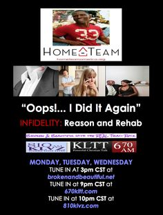 """Home-Team On The Radio with Broken & Beautiful With The REAL Traci Rock MONDAY, TUESDAY and WEDNESDAY!  TOPIC: """"Oops!... I Did It Again""""  #INFIDELITY: Reason and #Rehab  TIME: 3PM, 9PM, & 11PM CST  For I will restore health to you, and your wounds I will heal, declares the Lord... -Jeremiah 30:17 ESV  What are the steps to #HEALING? How do you #LETyesterdayGO and #moveFORWARD to a promising and #AbundantLife TOMORROW?  www.hometeamamerica.org www.brokenandbeautiful.net"""