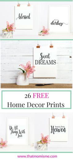 26 Beautiful Home Decor Prints Just Print and Frame! Free Farmhouse Printables, nursery printables, girls room printables, diy prints.