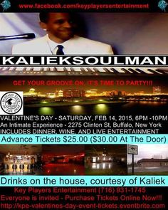 K.P.E. Valentine's Day Event at Buffalo Club of the Deaf, 2275 Clinton Street, Buffalo, New York 14206, United States on February 14, 2015 at 5:00 pm to 10:00 pm. An intimate valentine's night out of town with RandB Soul Singer, Kaliek. You're all invited to party with me, as I dazzled you with my soulful melody. Enjoy special drinks on the house, courtesy of Key Players Entertainment. Category: Arts | Performing Arts | Music. Facebook: http://atnd.it/19967-0  Price: USD RSVP: 25.00