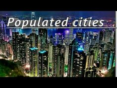 YouTube Populated cities