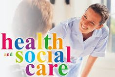 Health and social care.