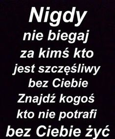 Biegnę za kimś kogo wgl nie obchodzę, ale ja go kocham ! Real Quotes, Happy Quotes, True Quotes, Motivational Quotes, Inspirational Quotes, Wisdom Thoughts, Sad Pictures, Clever Quotes, Typography Quotes