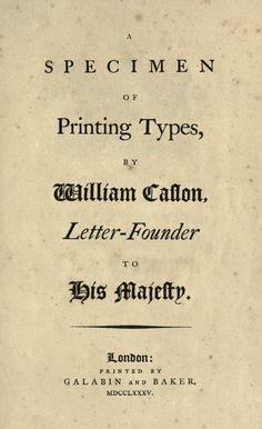 William Caslon, a specimen of printing types, 1785