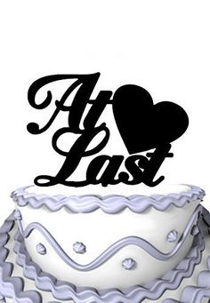 Script At Last Sweet Heart Personalized Wedding Cake Topper