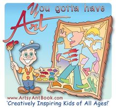 """""""You gotta have art!"""" with Artsy Ant"""