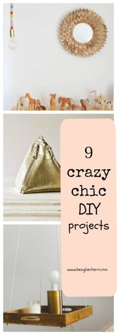 9 chic diy projects