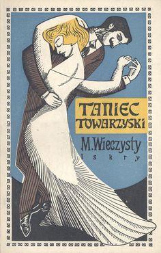 """Janusz Stanny ~ cover for M. Wieczysty's """"Taniec Towarzyski"""" (Ballroom Dancing) - 50 Watts"""