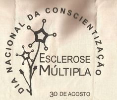 30 de agosto: Dia Nacional de Conscientização sobre a Esclerose Múltipla