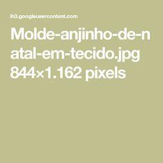 Molde-anjinho-de-natal-em-tecido.jpg 844×1.162 pixels