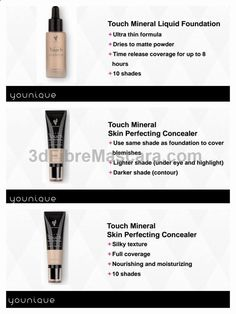 Our all new Mineral Liquid Foundation is an ultra thin, skin perfectin formula! A true liquid to powder matte finish with optical diffusers to help blur imperfections fine lines. Its also available in 10 shades to fit every skin tone! Mineral skin perfectin concealer is lightweight with FULL COVERAGE flawless satin finish. It has a high concentration of pigments, is water resistant, super long lastin! Younique is seriously goin ALL OUT with these new products!